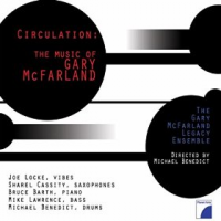 The Gary McFarland Legacy Ensemble: Circulation: The Music of Gary McFarland