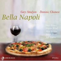 "Read ""Gary Smulyan / Dominic Chianese: Bella Napoli"" reviewed by Dan Bilawsky"