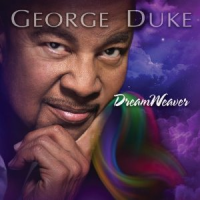 George Duke: Dream Weaver by George Duke