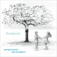 Georgia Mancio and Alan Broadbent: Songbook