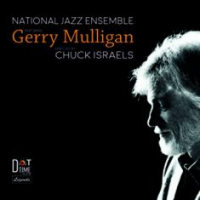 Dot Time Records' Legends' Series Release: The National Jazz Ensemble Featuring Gerry Mulligan