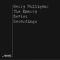 "Read ""Gerry Mulligan: The Emarcy Sextet Recordings"" reviewed by C. Andrew Hovan"