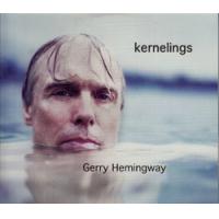 Gerry Hemingway: Kernelings