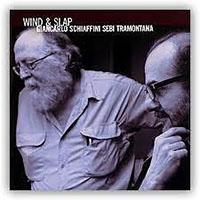 Giancarlo Schiaffini—Wind & Slap