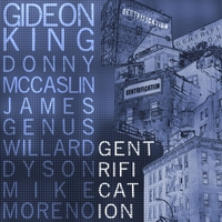 Album Gentrification by Gideon King