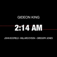 2:14 AM by Gideon King
