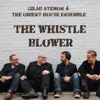 Album The Whistle Blower by Gilad Atzmon