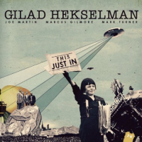 Gilad Hekselman: This Just In
