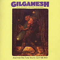 "Read ""Gilgamesh: Another Fine Tune You've Got Me Into"" reviewed by John Kelman"