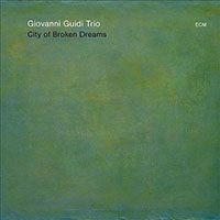 Album City of Broken Dreams by Giovanni Guidi