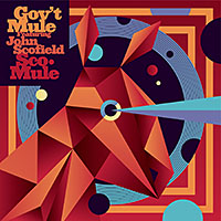 "Read ""Gov't Mule Featuring John Scofield: Sco-Mule"" reviewed by"