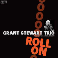Album Roll On by Grant Stewart