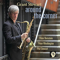 Grant Stewart—Around the Corner