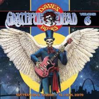 Grateful Dead: Grateful Dead: Dave's Picks Volume 6