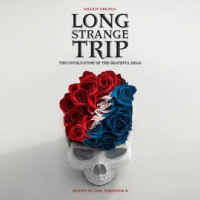 "Read ""Long Strange Trip: The Untold Story of the Grateful Dead Motion Picture Soundtrack"" reviewed by Doug Collette"