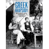 Various Artists: Greek Rhapsody: Instrumental Music From Greece 1905-1956