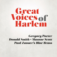 Gregory Porter, Donald Smith, Mansur Scott: Great Voices Of Harlem