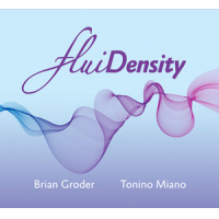 Album FluiDensity by Brian Groder