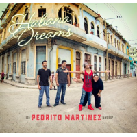 Album Habana Dreams by Pedrito Martinez
