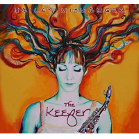 """Saxophonist Hailey Niswanger's 2nd CD, """"The Keeper,"""" Due For April 24 Release"""