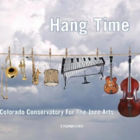 Colorado Conservatory for the Jazz Arts: Hang Time