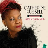 Catherine Russell: Harlem on My Mind