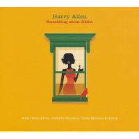 Album Something About Jobim by Harry Allen