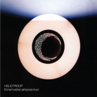 Album Heliotroop - Ennemuistse Jahipüssi Kuul by Madis Meister