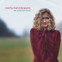 Album Be Cool Be Kind by Carla Helmbrecht