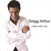 Album Here With Me by Gregg Arthur