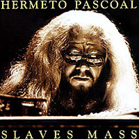 "Read ""Hermeto Pascoal: Slaves Mass"""