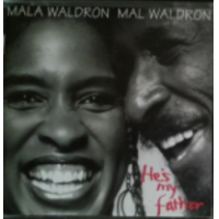 Album He's My Father by Mala Waldron
