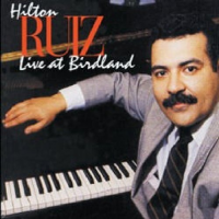 Album Live at Birdland by Hilton Ruiz