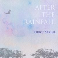 After The Rainfall by Hiroe Sekine