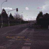 Hiroshi Fukutomi: Memory Stones