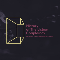 Album History Of The Lisbon Chaplaincy by Per Gärdin/Pedro Lopes/Rodrigo Pinheiro