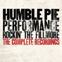 Humble Pie: Performance - Rockin' the Fillmore