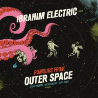 Rumours from Outer Space by Ibrahim Electric