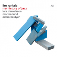 Iiro Rantala: My History Of Jazz