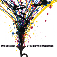 Mac Gollehon & The Hispanic Mechanics