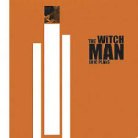 Album Eric Plaks - The Witch Man by Eric Plaks