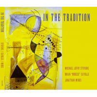 Album In The Tradition by Michael Jefry Stevens