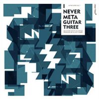 "Read ""I Never Meta Guitar Three"" reviewed by Mario Calvitti"