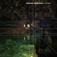 Album Informal Subdivision by Pete Fletcher
