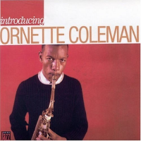 Introducing Ornette Coleman  by Ornette Coleman