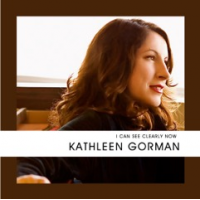 Album I Can See Clearly Now by Kathleen Gorman