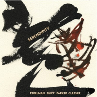 Ivo Perelman / Matthew Shipp / William Parker / Gerald Cleaver: Serendipity
