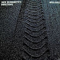 "Read ""Jack DeJohnette's Directions: New Rags"" reviewed by John Kelman"