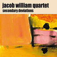 "Read ""Jacob William Quartet: Secondary Deviations"" reviewed by Chris Rich"
