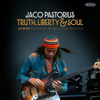Jaco Pastorius: Truth, Liberty & Soul Live in New York: The Complete NPR Jazz Alive! Recording